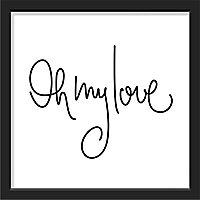"""Image encadrée """"Oh my love"""" 30 x 30 cm"""