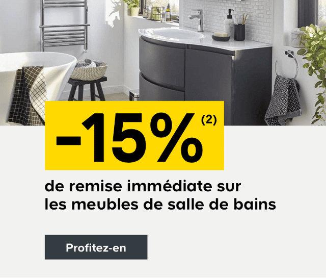 -15% de remise immédiate sur les meubles de salle de bains